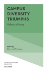 Campus Diversity Triumphs : Valleys of Hope - Book