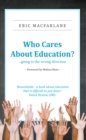 Who Cares About Education? - eBook