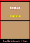 The Elephant and the Kangaroo - eBook