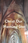 Christ Our Morning Star - eAudiobook