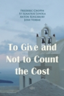 To Give and Not to Count the Cost - eAudiobook