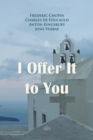 I Offer It to You - eAudiobook