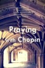 Praying with Chopin - eAudiobook