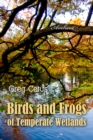 Birds and Frogs of Temperate Wetlands - eAudiobook