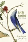 Arctic Bluebird and Other Birdsongs - eAudiobook