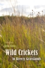 Wild Crickets in Breezy Grasslands - eAudiobook