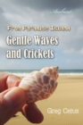Gentle Waves and Crickets From Paradise Island - eAudiobook