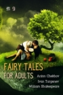 Fairy Tales for Adults Volume 9 - eAudiobook