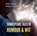 Shakespeare Tales of Humour and Wit - eAudiobook