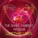 The Angel Gabriel's Message Christmas Carol - eAudiobook
