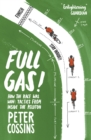 Full Gas : How to Win a Bike Race - Tactics from Inside the Peloton - Book
