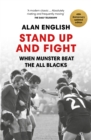Stand Up And Fight : When Munster Beat the All Blacks - Book