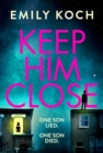 Keep Him Close - Book