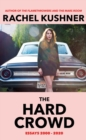 The Hard Crowd : Essays 2000-2020 - Book