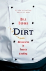 Dirt : Adventures in French Cooking - Book