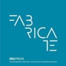 Fabricate 2017 : Rethinking Design and Construction - Book