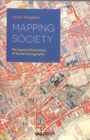 Mapping Society : The Spatial Dimensions of Social Cartography - Book