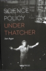 Science Policy Under Thatcher - Book