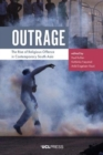 Outrage : The Rise of Religious Offence in Contemporary South Asia - Book