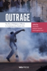 Outrage : The Rise of Religious Offence in Contemporary South Asia - eBook