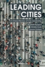 Leading Cities : A Global Review of City Leadership - Book