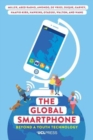 The Global Smartphone : Beyond a Youth Technology - Book