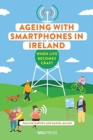 Ageing with Smartphones in Ireland : When Life Becomes Craft - Book