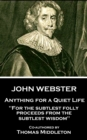 "Anything for a Quiet Life : ""For the subtlest folly proceeds from the subtlest wisdom"" - eBook"