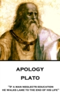 "Apology : ""If a man neglects education, he walks lame to the end of his life"" - eBook"