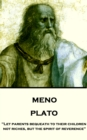 "Meno : ""Let parents bequeath to their children not riches, but the spirit of reverence"" - eBook"