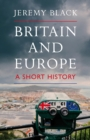 Britain and Europe : A Short History - Book