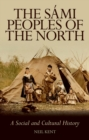 The Sami Peoples of the North : A Social and Cultural History - eBook