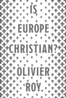 Is Europe Christian? - Book