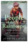 People of the Rainforest : The Villas Boas Brothers, Explorers and Humanitarians of the Amazon - Book