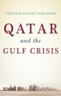 Qatar and the Gulf Crisis - Book