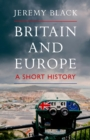 Britain and Europe : A Short History - eBook