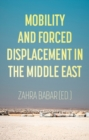 Mobility and Forced Displacement in the Middle East - Book