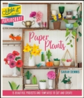 Make It By Hand Papercraft: Paper Plants - Book