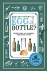 Puzzle Cards: How Do You Get An Egg Into A Bottle? - Book