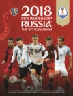 2018 FIFA World Cup Russia (TM) The Official Book - Book