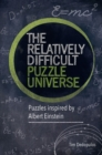 The Relatively Difficult Puzzle Universe - Book