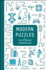 Modern Puzzles: From The Victorians to the Computer Age - Book
