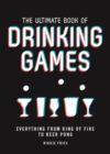 The Ultimate Book of Drinking Games - Book