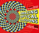 Amazing Optical Illusions - Book
