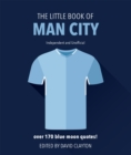 The Little Book of Man City : More than 170 Blue Moon quotes - Book