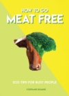 How to Go Meat Free - Book