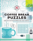 Overworked & Underpuzzled: Coffee Break Puzzles - Book