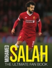 Mohamed Salah: The Ultimate Fan Book - Book