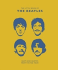 The Little Book of the Beatles : Quips and Quotes from the Fab Four - Book