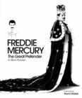 Freddie Mercury The Great Pretender: A Life in Pictures - Book